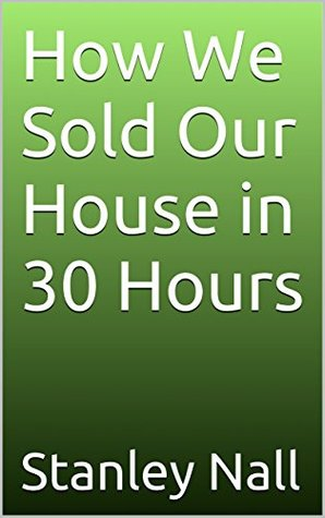 How We Sold Our House in 30 Hours