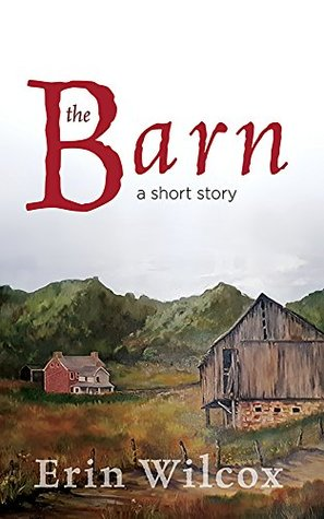 The Barn: A Short Story