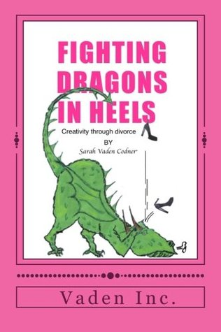 Fighting Dragons in Heels: Creativity through divorce