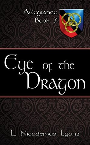 Eye of the Dragon (Allegiance, Book 7)
