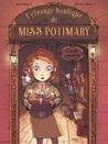 La boîte à secrets (L'étrange boutique de Miss Potimary, #1)