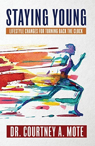 Staying Young: Lifestyle Changes for Turning Back the Clock