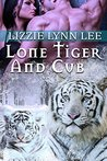 Lone Tiger And Cub by Lizzie Lynn Lee