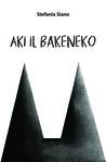 Aki il Bakeneko by Stefania Siano
