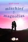 Mischief & Magnolias
