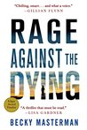 Rage Against the Dying