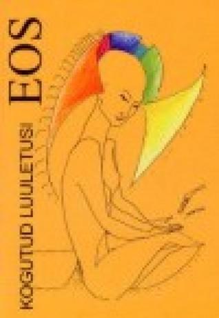 Kogutud luuletusi EOS