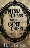 Nyssa Glass and the Caper Crisis (Nyssa Glass #0.5)