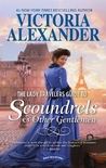 The Lady Travelers Guide to Scoundrels & Other Gentlemen (The Lady Travelers Guide, #1)