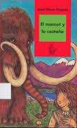 el mamut y la castaña