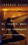 El lejano país de los estanques (Bevilacqua y Chamorro, #1)