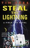 Steal the Lightning: A Field Ops Novel