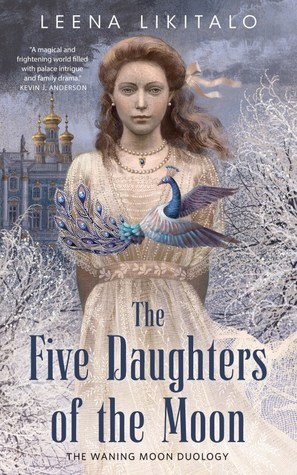 The Five Daughters of the Moon (The Waning Moon, #1)