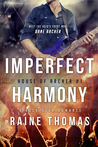 Imperfect Harmony (House of Archer #1)