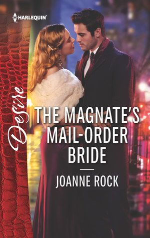 The Magnate's Mail-Order Bride by Joanne Rock