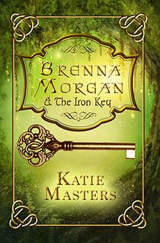 Brenna Morgan and The Iron Key (Brenna Morgan, #1)