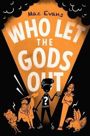 Who Let the Gods Out?(Who Let the Gods Out? 1)