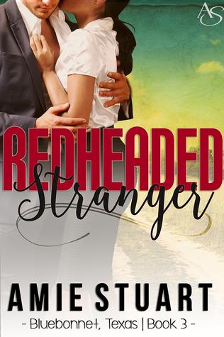 Redheaded Stranger (Bluebonnet Texas, #3)