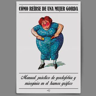 Cómo reirse de una mujer gorda