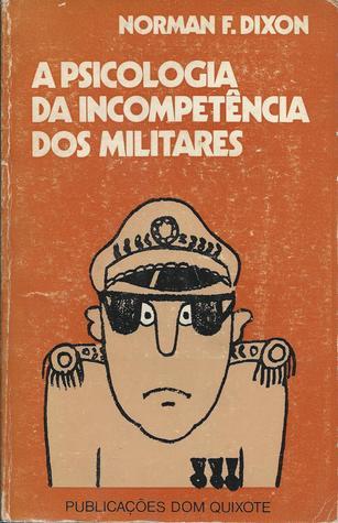 A Psicologia da Incompetência dos Militares