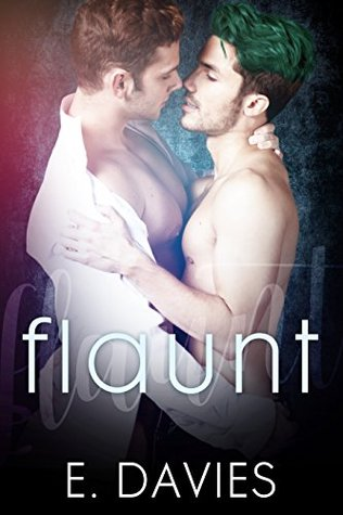 Book Review: Flaunt (Plus #1) by E. Davies
