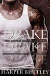 Drake by Harper Bentley