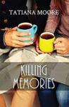 Killing Memories (Killing Memories, #1)