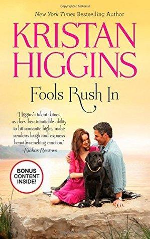 Fools rush in par Kristan Higgins