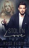 Stolen Love by Rose Bloom