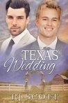 Texas Wedding by R.J. Scott