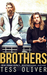 Brothers by Tess Oliver