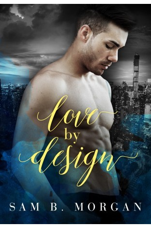 Book Review: Love by Design by Sam B. Morgan