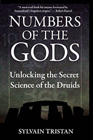 Numbers of the Gods: Unlocking the Secret Science of the Druids