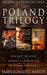 The Poland Trilogy by James Conroyd Martin