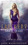 Trickery (Curse of the Gods #1)