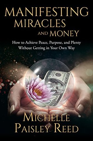 Manifesting Miracles and Money (Law of A...