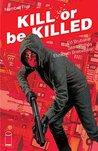 Kill Or Be Killed #5