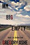 Mr. Big Empty (Hollow Folk, #1)