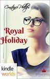 Royal Holiday (The Royals of Monterra)