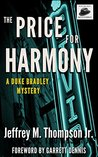 The Price For Harmony (Duke Bradley Mysteries Book 2)