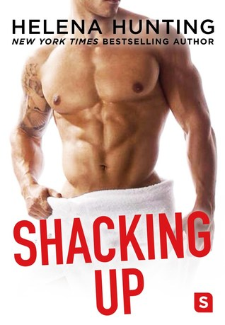 Shacking Up (Shacking Up, #1)