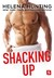 Shacking Up (Shacking Up #1) by Helena Hunting