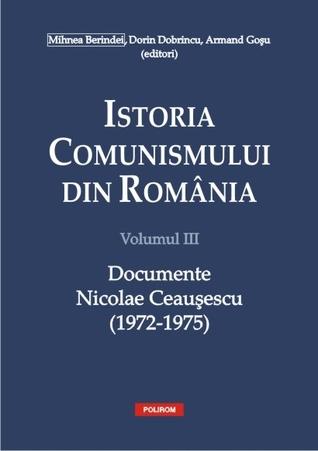 Istoria comunismului din România: documente: Nicolae Ceaușescu (1972-1975)
