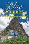 Blue Poppies: A Spiritual Travelogue from the Himalaya