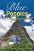 Blue Poppies: A Spiritual T...