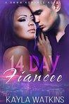 14 Day Fiancee by Kayla Watkins