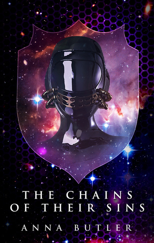 Recent Release Review: The Chains of Their Sins (Taking Shield - Book 4) by Anna Butler