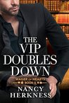 The VIP Doubles Down by Nancy Herkness