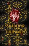 Skadedyr og tulipaner by Steen Langstrup