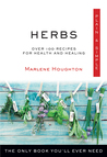 Herbs Plain  Simple: The Only Book You'll Ever Need